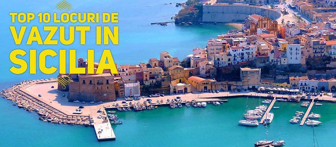 Top 10 Locuri De Vizitat In Sicilia